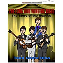 The Long and Winding Road: The Story of the Beatles