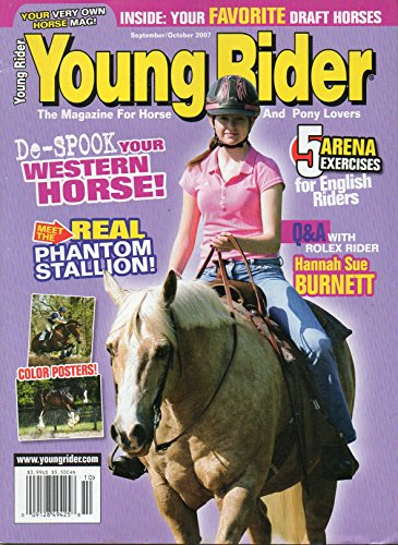 Young Rider The Magazine for Horse and Pony Lovers September / October 2007