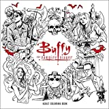 Buffy the Vampire Slayer Adult Coloring Book by  Joss Whedon in stock, buy online here