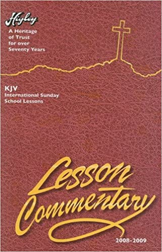 The Higley Lesson Commentary: Based on the International Sunday