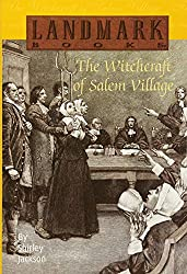 The Witchcraft of Salem Village (Landmark Books)