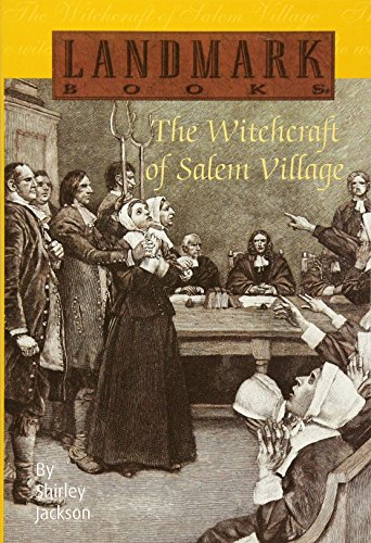 The Witchcraft of Salem Village (Landmark (Halloween Salem)