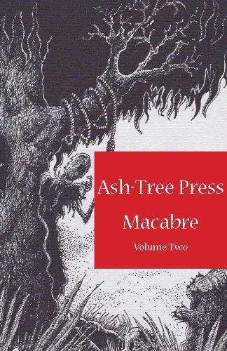 ASH-TREE PRESS MACABRE Volume Two