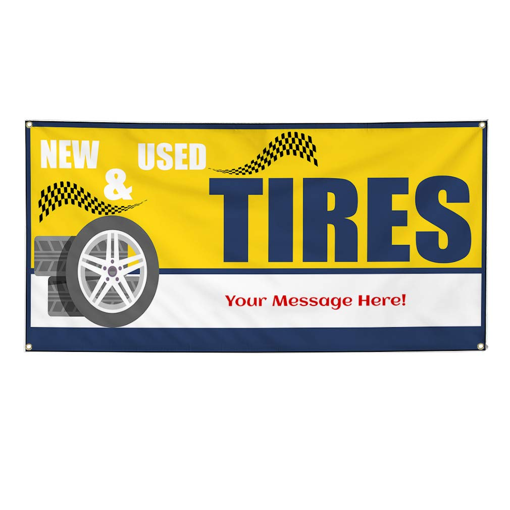Custom Industrial Vinyl Banner Multiple Sizes New /& Used Tires Style L Personalized Text Here Automotive Outdoor Weatherproof Yard Signs Yellow 10 Grommets 60x144Inches