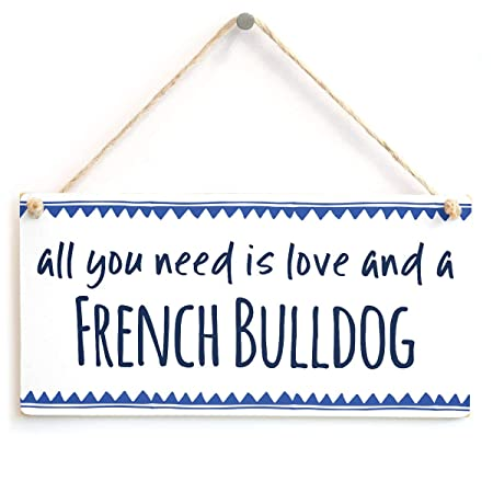 Mr.sign All You Need is Love and a French Bulldog Cartel de ...