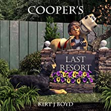 Cooper's Last Resort: The Last Stop Retirement Community Series, Book 3 Audiobook by Kirt J Boyd Narrated by Rozanne Devine