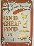 Good Cheap Food, Miriam Ungerer, 0670345431