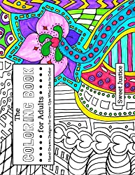 The Coloring Book for Adults: Hand-Drawn Designs for Grown-Ups Who Like to Color
