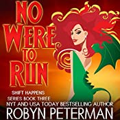 No Were to Run | Robyn Peterman