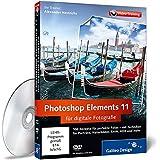 Photoshop Elements 11 für digitale Fotografie - Das Praxis-Training
