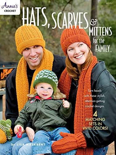 Hats, Scarves & Mittens for the Family (Annie's Crochet)