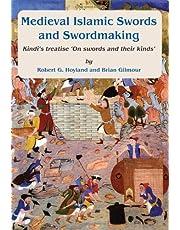 Medieval Islamic Swords and Swordmaking