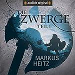 Die Zwerge (Die Zwerge Saga 1) | Markus Heitz,Norman Cöster