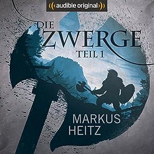 Die Zwerge (Die Zwerge Saga 1) Hörspiel