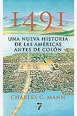 1491: Una nueva historia de la Americas antes de Colon (Spanish Edition) Paperback