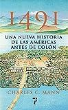 img - for 1491: Una nueva historia de la Americas antes de Colon (Spanish Edition) book / textbook / text book