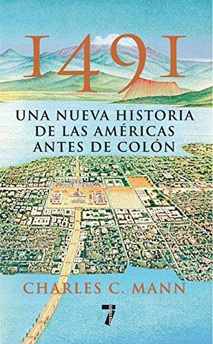 1491: Una nueva historia de la Americas antes de Colon (Spanish Edition) pdf