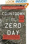 Countdown to Zero Day: Stuxnet and th...