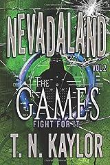 The Games: Volume 2 (Nevadaland) Paperback
