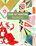 Fear of Fighting