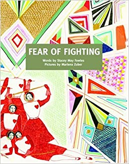 Fear Of Fighting Amazon Ca Fowles Stacey May Zuber Marlena Books