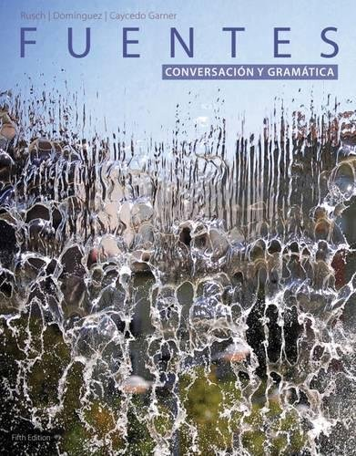 Student Activites Manual for Rusch's Fuentes: Conversacion y gramática, 5th Edition by Heinle