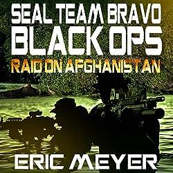 SEAL Team Bravo: Black Ops - Raid on Afghanistan