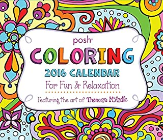 Posh: Coloring 2016 Day-to-Day Calendar: For Fun & Relaxation (1449469418)   Amazon Products