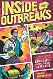 Inside the Outbreaks, Mark Pendergrast, 0151011206