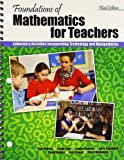 Foundations of Mathematics for Teachers : Laboratory Activities Incorporating Technology and Manipulatives, Killion, Kurt, 1465222502