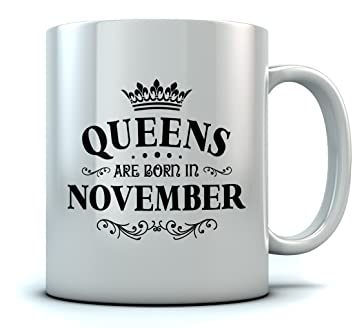 QUEENS Are Born In November Birthday Gift For Women Wife Mom Girlfriend