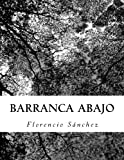 img - for Barranca abajo (Spanish Edition) book / textbook / text book