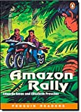 Amazon Rally (Penguin Readers, Level 1)