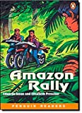 The Amazon Rally (Penguin Readers, Level 1)