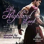 My Highland Lord: Highland Lords | Tarah Scott