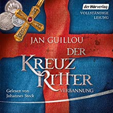Verbannung (Der Kreuzritter 2) Hörbuch von Jan Guillou Gesprochen von: Johannes Steck