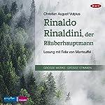 Rinaldo Rinaldini, der Räuberhauptmann | Christian August Vulpius