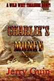 Charlie's Money, Jerry Guin, 1622084071