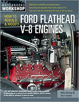 How to Rebuild & Modify Ford Flathead V-8 Engines (Motorbooks