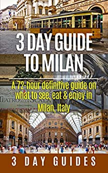 3 day guide to milan a 72 hour definitive guide on what for What to eat in milan