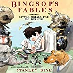 Bingsop's Fables | Stanley Bing,Gil Schwartz