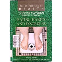 Eating Habits and Disorders: Psychological Disorders and Their Treatment