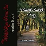 A Swan's Sweet Song | J. Arlene Culiner