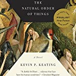 The Natural Order of Things | Kevin P. Keating