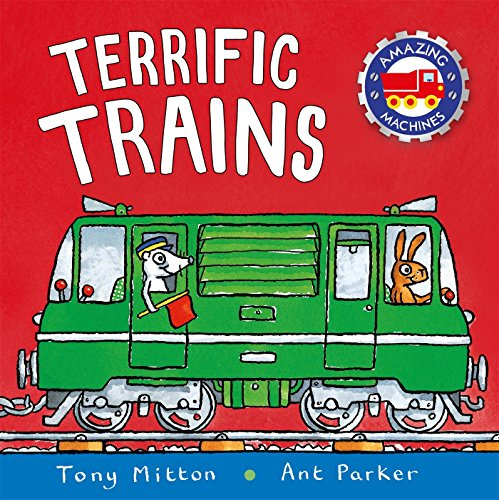 (Terrific Trains (Amazing Machines))