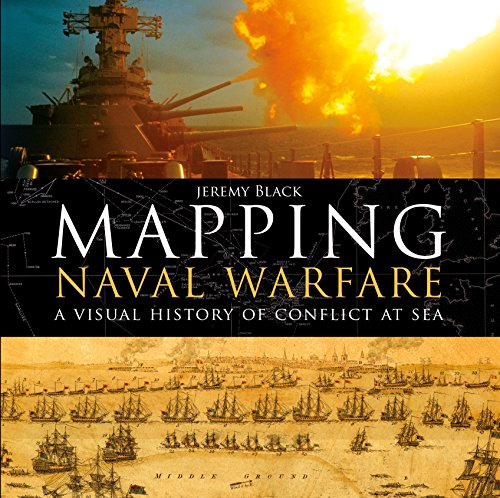 Mapping Naval Warfare: A visual history of conflict at sea