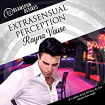 EXTRASENSUAL PERCEPTION: DREAMSPUN DESIRES, BOOK 26