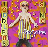 Toddlers Sing Storytime by Various Artists (1999-10-05)