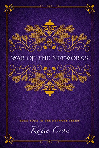 War of the Networks (The Network Series Book 4) ()