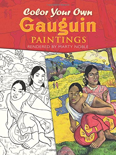 Color Your Own Gauguin Paintings (Dover Art Coloring Book)